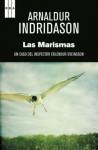 Las marismas (SERIE NEGRA) (Spanish Edition) - Arnaldur Indriðason, Kristin Arnadóttir