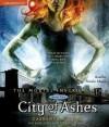 City of Ashes (Audio) - Natalie Moore, Cassandra Clare