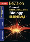 Collins IGCSE Essentials - Edexcel International GCSE Biology: Revision Guide - Lynn Winspear