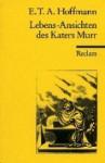 Lebens-Ansichten des Katers Murr - E.T.A. Hoffmann
