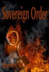 Sovereign Order - James Macomber