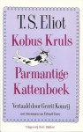 Kobus Kruls Parmantige Kattenboek - T.S. Eliot, Gerrit Komrij, Edward Gorey