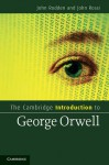 The Cambridge Introduction to George Orwell - John Rodden