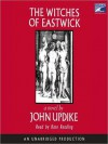 The Witches of Eastwick: A Novel - John Updike, Kate Reading