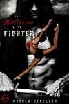 The Ballerina & the Fighter - Ursula Sinclair