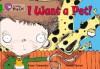 I Want a Pet!: Band 05 - Kaye Umansky