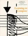 Learning to Compose - John Howard, Roy Bennett