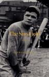 The Sun Field - Heywood Broun, Darryl Brock