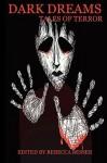 Dark Dreams: Tales of Terror - Anthony Giangregorio, M. Sadil C. Versfelt C. Rene, Rebecca Besser
