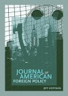 Journal of American Foreign Policy - Jeff Hoffman