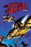 Speed Racer: Volume 4 - Steve Sullivan, Lamar Waldron