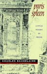 Paris Spleen: Little Poems in Prose - Charles Baudelaire, Keith Waldrop