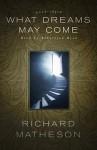 What Dreams May Come - Richard Matheson, Robertson Dean