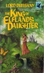 The King of Elfland's Daughter - Lord Dunsany