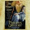 Virgin's Lover (Audio) - Davina Porter, Philippa Gregory