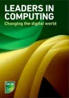 Leaders in Computing - Changing the digital world - BCS the Chartered Institute for IT, Brian Runciman, Steve Wozniak, Donald Ervin Knuth