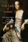 First Lady of Letters: Judith Sargent Murray and the Struggle for Female Independence - Sheila L. Skemp