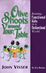 Olive Shoots Around Your Table - John Visser, Terry Burrows