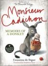 Monsieur Cadichon: Memoirs Of A Donkey - Comtesse de Ségur, Stephanie Smee, Simon Sturge