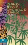 Los paraisos artificiales, El vino y el hachis, La fanfarlo - Charles Baudelaire