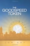 The Goodspeed Token - Jon Day