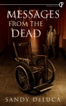 Messages From The Dead - Sandy DeLuca