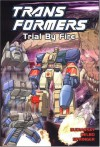 Transformers, Book 7: Trial By Fire - Bob Budiansky, Frank Springer, Jose Delbo