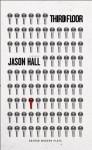 Third Floor (Oberon Modern Plays) - Jason Hall