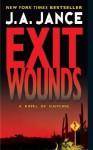 Exit Wounds - J.A. Jance