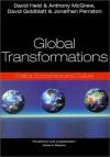 Global Transformations: Politics, Economics, and Culture - David Held, David Goldblatt, Anthony G. McGrew, Jonathan Perraton