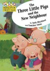 Three Little Pigs and the New Neighbour - Andy Blackford