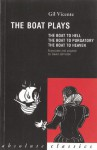 The Boat Plays: The Boat to Hell, The Boat to Purgatory, The Boat to Heaven - Gil Vincente, David Johnston