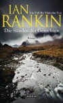 Die Sünden der Gerechten: Ein Fall für Malcolm Fox - Roman - Ian Rankin, Conny Lösch