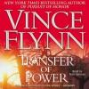 Transfer of Power - Vince Flynn, Nick Sullivan