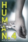 Human.4 - Mike A. Lancaster