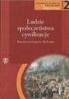Ludzie - Społeczeństwa - Cywilizacje. Część 2. Historia nowożytna do 1815 roku. Podręcznik - Katarzyna Zielińska, Jolanta Choińska-Mika