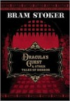 Dracula's Guest and Other Tales of Horror - Bram Stoker