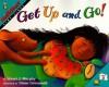 Get Up and Go! - Stuart J. Murphy, Diane Greenseid