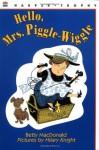 Hello, Mrs. Piggle-Wiggle - Betty MacDonald, Alexandra Boiger
