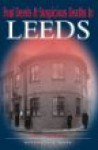 Foul Deeds And Suspicious Deaths In Leeds - David Goodman