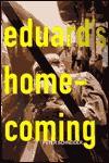 Eduard's Homecoming - Peter Schneider, John Brownjohn
