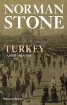 Turkey: A Short History - Norman Stone