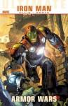 Ultimate Comics Iron Man: Armor Wars - Warren Ellis, Steve Kurth