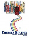Chelsea Station: Issue 3 - Jameson Currier