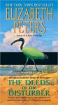 Deeds of the Disturber: An Amelia Peabody Novel of Suspense - Elizabeth Peters