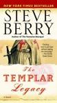 The Templar Legacy (Cotton Malone #1) - Steve Berry