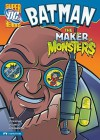Batman: The Maker of Monsters (DC Super Heroes - Eric Fein, Erik Doescher, Mike DeCarlo