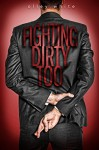 Fighting Dirty Too: (Fighting Dirty #2) - Olley White, Natasha Snow