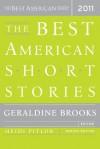 The Best American Short Stories 2011 (The Best American Series, 2011) - Geraldine Brooks, Chimamanda Ngozi Adichie, Mark Slouka, Megan Mayhew Bergman
