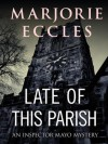 Late of this Parish (Gil Mayo) - Marjorie Eccles